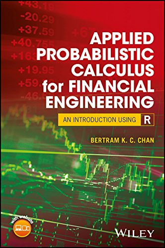Applied Probabilistic Calculus for Financial Engineering: An Introduction Using R (English Edition)