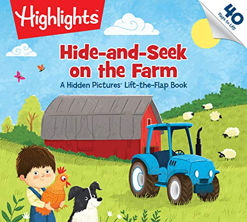 Hide-and-Seek on the Farm: A Hidden Pictures® Lift-the-Flap Book (Highlights(TM) Lift-the-Flap Books)