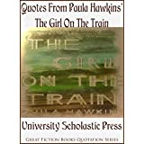 Quotes From Paula Hawkins' The Girl On The Train: Great Fiction Books Quotation Series (English Edition)