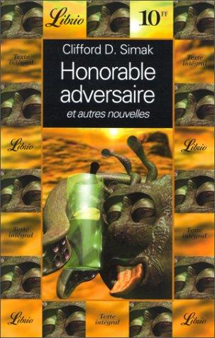 Honorable Adversaire et autres nouvelles