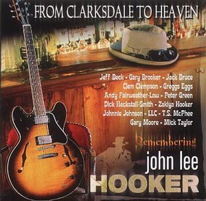 from-clarksdale-to-heaven-remembering-john-lee-hooker-by-from-clarksdale-to-heaven-remembering-jlhoo
