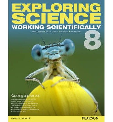 [(Exploring Science: Working Scientifically Student Book Year 8)] [ By (author) Mark Levesley, By (author) P. Johnson, By (author) Susan Kearsey, By (author) Iain Brand ] [September, 2014]