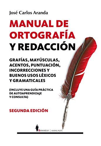 Manual de ortografía y redacción (Manuales (berenice))