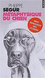 Métaphysique du chien - Prix Renaudot des Lycéens 2002