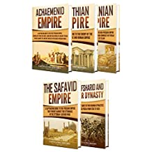 Iranian History: A Captivating Guide to the Persian Empire and History of Iran, Starting from the Achaemenid Empire, through the Parthian, Sasanian and ... Afsharid and Qajar Dynasty (English Edition)