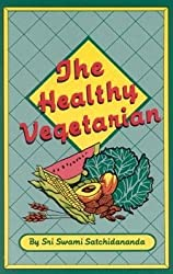[{ The Healthy Vegetarian (Revised) By Satchidananda, Sri Swami ( Author ) Jul - 15- 2002 ( Paperback ) } ]