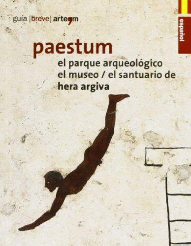 Paestum. El parque arqueológico. El museo. El santuario de Hera Argiva