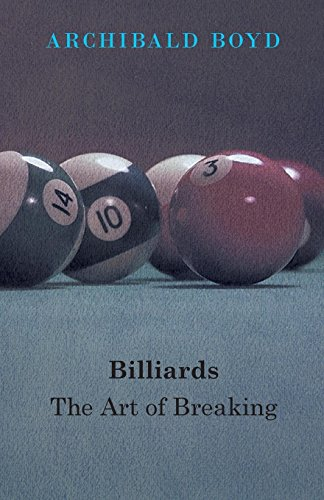 Billiards: The Art Of Breaking (English Edition)