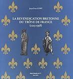 Telecharger Livres La revendication bretonne du trone de France 1213 1358 (PDF,EPUB,MOBI) gratuits en Francaise