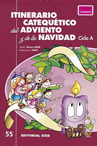 Itinerario catequético Adviento Navidad: Ciclo A: