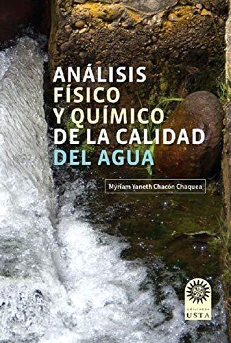 Análisis físico y químico de la calidad del agua (EDUCACIÓN nº 1)