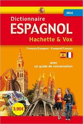 Mini Dictionnaire Hachette Vox - Bilingue Espagnol de Collectif ( 11 juin 2014 )
