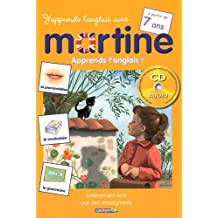 J'apprends l'anglais avec Martine : A partir de 7 ans (1CD audio)