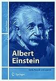 Albert Einstein: Genie, Visionär und Legende: Genie, Visionar Und Legende -