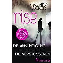 Rise - Die Ankündigung/ Die Verstoßenen: Zwei Romane in einem Band (German Edition)