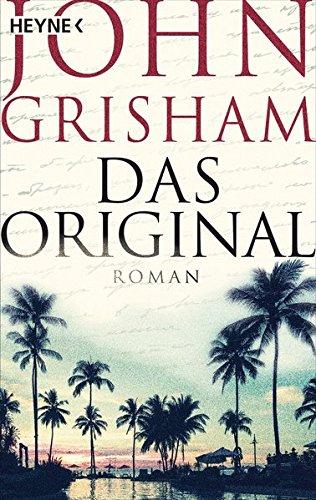 Grisham, John: Das Original