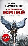 L'Empire brisé, T1 : Le Prince écorché OP PETITS PRIX IMAGINAIRE 2019