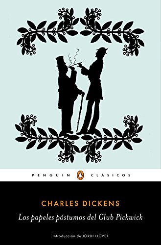 Papeles Póstumos Del Club Pickwick por Dickens, Charles