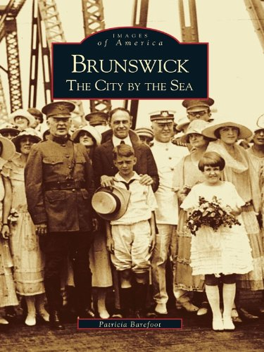 Brunswick: The City by the Sea (Images of America) (English Edition)