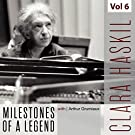 Clara Haskil - Milestones of a Legend, Vol. 6