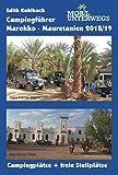 Campingführer Marokko - Mauretanien 2018/19: Offizielle Campingplätze und freie Stellmöglichkeiten (mobil unterwegs)