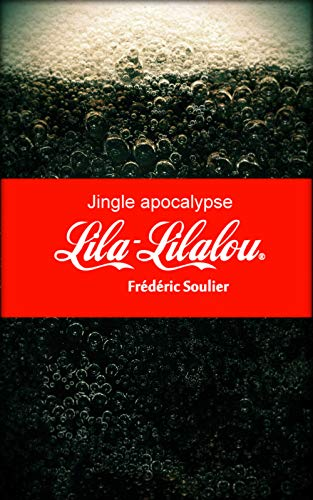 Couverture du livre Jingle apocalypse: Lila-Lilalou