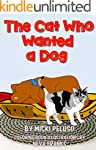 The Cat Who Wanted a Dog (English Edi...