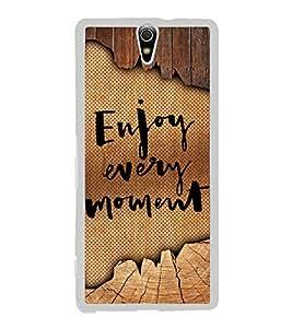 Fuson Enjoy Every Moment Designer Back Case Cover for Sony Xperia C5 Ultra Dual :: Sony Xperia C5 E5533 E5563 (Love Quotes Inspiration Emotion Care Fun Funny)