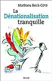 Dénationnalisation tranquille