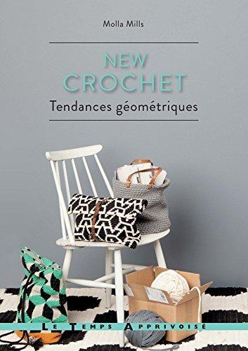 New crochet - Tendances géométriques par Molla Mills