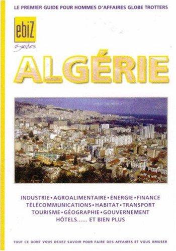 ebizguide Algerie (eBiz Guides) por Collectif