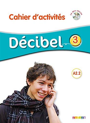 """<a href=""""/node/16246"""">Décibel 3 niv.A2.2 - CD de Cahier d'activités</a>"""