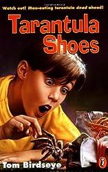 Tarantula Shoes by Tom Birdseye (1996-05-01)