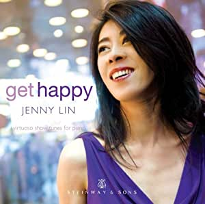 Get Happy: Jenny Lin (Virtuoso Showtunes For Piano) (Jenny Lin) (Steinway & Sons: STNS 30011)