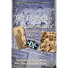 The Forgotten Astronauts - Extended Edition: (black/white edition)