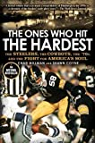 Best The One 70s Souls - The Ones Who Hit the Hardest: The Steelers Review