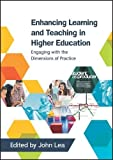 Best Practice In Teaching And Learnings - Enhancing Learning And Teaching In Higher Education: Engaging Review
