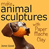 Image de Make Animal Sculptures with Paper Mache Clay: How to Create Stunning Wildlife Ar
