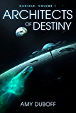 Architects of Destiny (Cadicle #1): An Epic Space Opera Series