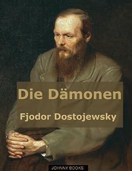 Die Dämonen (Die Dämonen von Dostojewski optimiert für Kindle 1) von [Dostojewski, Fjodor Michailowitsch]