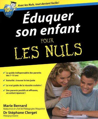 Eduquer son enfant pour les nuls par STEPHANE CLERGET