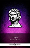Delphi Complete Works of Virgil (Illustrated) (Delphi Ancient Classics Book 3) (English Edition)