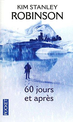 60 jours et après par Kim Stanley Robinson