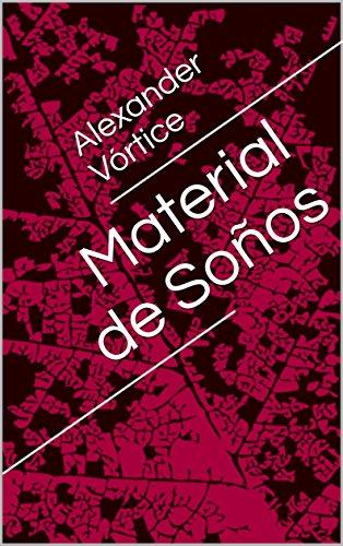 Material de Soños (Galician Edition) por Alexander Vórtice