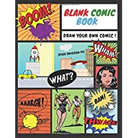 BLANK COMIC BOOK DRAW YOUR OWN COMIC !: 100 blank comic strips for adults, teens & kids | Create your own comic strip |
