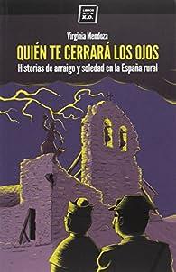 Quién Te Cerrará Los Ojos par  Virginia Mendoza Benavente