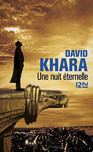 Une nuit éternelle - David Khara sur Bookys