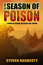 In the Season of Poison: A Novel of Dream, Delusion and Terror