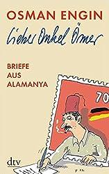 Lieber Onkel Ömer: Briefe aus Alamanya