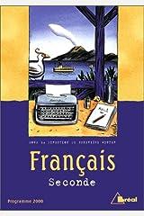 Français 2nde. Programme 2000 Poche